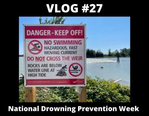 VLOG #27 – National Drowning Prevention Week