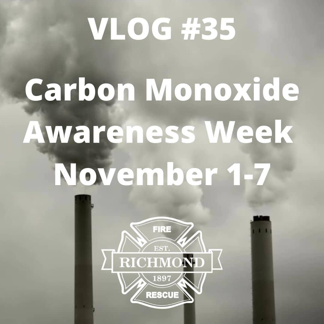 VLOG #35 – Carbon Monoxide Awareness Week